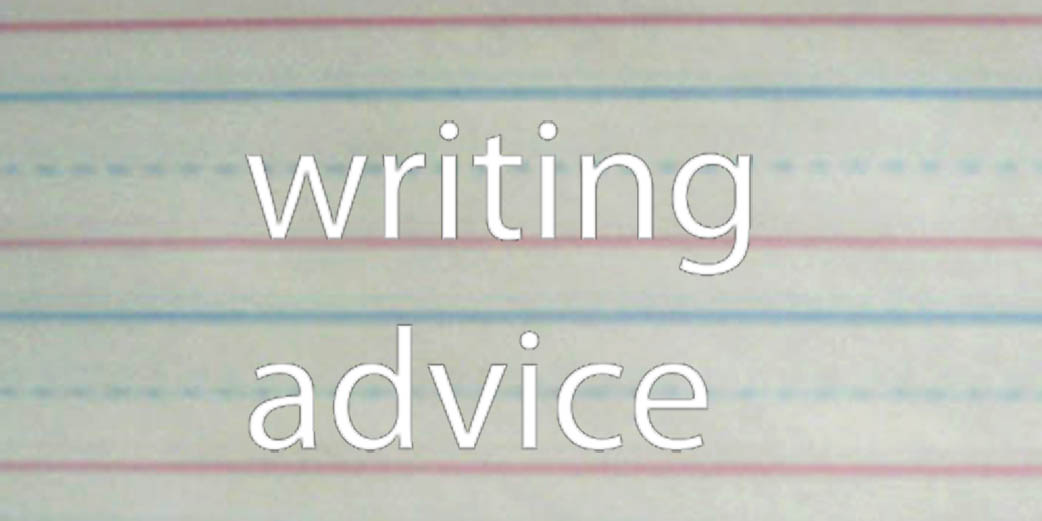 Writing Advice from @sometaknight