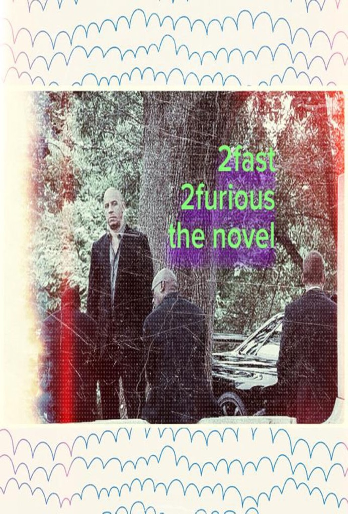 New Release from Deckfight Press :: 2 Fast 2 Furious The Novel